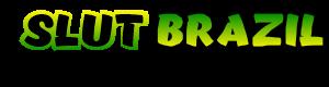 SLUT BRAZIL