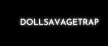 DOLLSAVAGETRAP